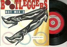 "Bootleggers - Hot Mix 3  UK 7"" + PROMO-Str oC  (1988)"