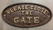 """""""Please Close the Gate"""" Sign Oval Plaque cast iron brown with gold lettering"""
