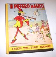 Libri ragazzi - Walt Disney - Il Piffero magico - ed. 1937 Mondadori