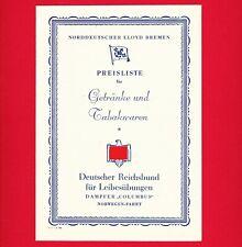 "Norddeutsche LLoyd Bremen 1938 ""Preisliste"" Speisekarte Norwegen-Fahrt D.R.L."