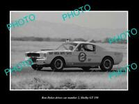 8x6 HISTORIC PHOTO OF RON DYKES DRIVING HIS FORD MUSTANG SHELBY 350 GT 1965