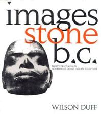 Images, Stone, B.C.: Thirty Centuries of Northwest Coast Indian Sculpt-ExLibrary