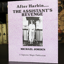 After Harbin.... The Assistant's Revenge by Michael Jorden from Murphy's Magic