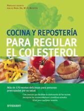 COCINA Y REPOSTERIA PARA REGULAR EL COLESTEROL - ED. EVEREST