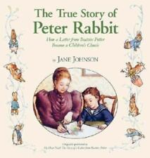 The True Story of Peter Rabbit: How a Letter Became a Beloved-ExLibrary