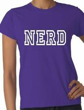 Nerd  Funny Slogan Ladies T Shirt Gift Size S-XXL