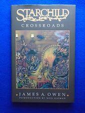 ~ Starchild ~ Crossroads Hardcover ~ James Owen ~ Intro By Neil Gaiman ~ 1998
