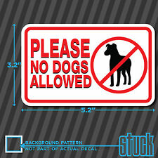 "Please No Dogs Allowed - 5.2""x3.2"" - vinyl decal sticker store door glass pets"