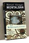 LO STRANGOLATORE - M. V. Montalbàn [Libro - Mondadori edit.]