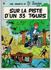 """""""GIL JOURDAN. 15 - SUR LA PISTE D UN 33 T"""" M. TILLIEUX & GOS (1973) E. O. DUPUIS"""
