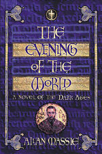 The Evening of the World: A Novel by Allan Massie (Hardback, 2001)