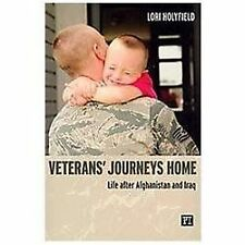 Veterans' Journeys Home: Life After Afghanistan and Iraq-ExLibrary
