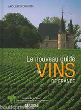 Beau livre -  Le Nouveau Guide Des Vins De France - Édition 2002