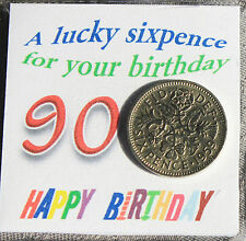 90TH LUCKY SIXPENCE COIN HAPPY  BIRTHDAY OTHER AGES AVAILABLE