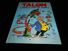 Greg : Achille Talon 39 : Achille pour les dames EO Dargaud 1989