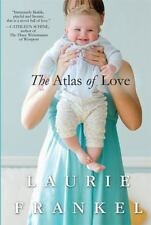 The Atlas of Love: A Novel by Frankel, Laurie, Good Book