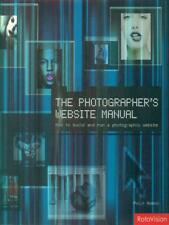 THE PHOTOGRAPHER'S WEBSITE MANUAL  ANDREWS PHILIP ROTOVISION 2003