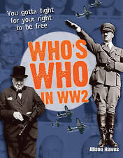 """""""VERY GOOD"""" Hawes, Alison, Who's Who in WW2: Age 10-11, Above Average Readers (W"""