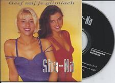 SHA-NA - Geef mij je glimlach CD SINGLE 2TR EUROPOP 1995 (INDISC) Belgium