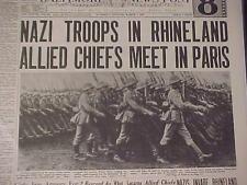 VINTAGE NEWSPAPER HEADLINE ~GERMAN NAZI ARMY TROOPS INVASION RHINELAND HITLER~