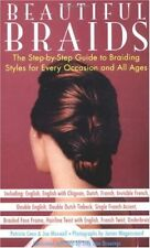 Beautiful Braids: The Step-by-Step Guide to Braidi