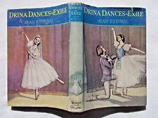DRINA DANCES IN EXILE by Jean Estoril. 1959 1st edtn. HB/DJ