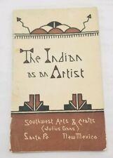 Rare 1921 Southwest Arts & Crafts (Julius Gans) The Indian as an Artist Catalog