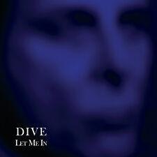 "DIVE Let Me In - 12"" / Vinyl - Limited Edition"