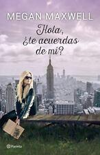HOLA, +TE ACUERDAS DE MF?/ HI DO YOU REMEMBER ME? - MAXWELL, MEGAN - NEW BOOK