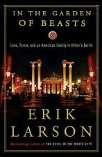 Erik Larson~IN THE GARDEN OF BEASTS~SIGNED 1ST(21ST)/DJ~NICE COPY