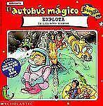 El Autobus Magica Explota: Un Libro Sobre Volcanes (Autobus Magico) (Spanish Edi