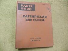 Caterpillar 631B 13G3489-Up Cat Tractor Manual Service Parts Book