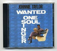 """JOHNNIE TAYLOR~""""Wanted: One Soul Singer"""" - """"ATLANTIC"""" """"LIKE NEW""""~CD!!!"""