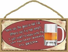 Who Has Been Drinking My Beer 5x10 Wood SIGN Plaque USA Made