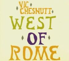 Vic Chesnutt - West Of Rome NEW CD