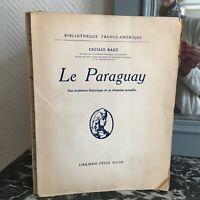 Cecilio Baez Il Paraguay il Suo Evoluzione Storia, Sa Luogo Félix Alcan 1927