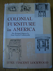 Colonial Furniture in America, 2 in 1 -.Luke Vincent LOCKWOOD, Scribners- 1957