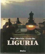 LIGURIA - PEPI MERISIO  CARLO BO
