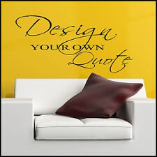 EXTRA LARGE CREATE YOUR OWN WALL STICKER QUOTE BESPOKE CUSTOM GRAPHICS UK DESIGN