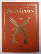 Scorpion VIII l'Ombre de l'Ange Marini Desberg Tirage de tête  Ed Khani  TTBE