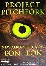 "PROJECT PITCHFORK POSTER ""EON:EON"""