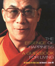 The Essence of Happiness: A Guidebook for Living by Dalai Lama XIV (Paperback, 2001)