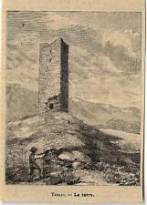 Stampa antica TEGLIO L'antica Torre Valtellina Sondrio 1895 Old antique print