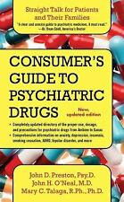 A Consumer's Guide to Psychiatric Drugs: Straight Talk for Patients and Their Fa