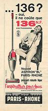 PUBLICITE ADVERTISING    1961   PARIS-RHONE  aspirateur