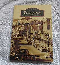 Images of America  PETALUMA  A HISTORY IN ARCHITECTURE RINEHART 2005 FREE SHIP