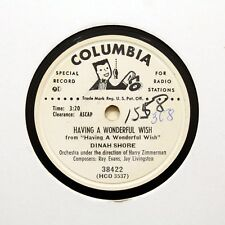 "DINAH SHORE ""Having A Wonderful Wish"" COLUMBIA PROMO RECORD [78 RPM]"