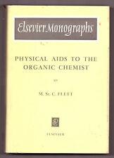 M.St.C. Flett - Physical Aids to the Organic Chemist - 1962 h/b