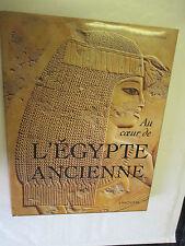 """David P. Silverman """"Au coeur de l'Egypte Ancienne"""" /Editions Larousse 1997"""