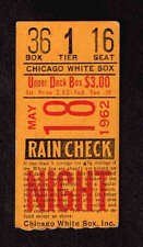 1962 CHICAGO WHITE SOX  vs Baltimore Orioles TICKET STUB